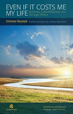 Even If It Costs Me My Life By Hausner, Stephan/ Beaumont, Colleen (TRN)